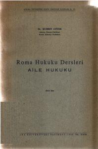 Roma Hukuku Dersleri Aile Hukuku - Kudret Ayiter