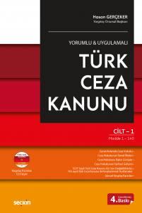 Yorumlu-Uygulamalı Türk Ceza Kanunu - Hasan Gerçeker