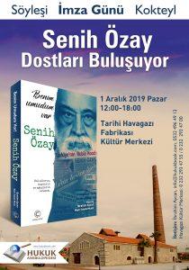 Hukuk Ansiklopedisi Röortaj Serisinin ikinci kitabı olan 'Benim Umudum Var'ın ilk lansmanı İzmir Tarihi Havagazı fabrikası Kültür Merkezi'nde 1 Aralık 2019 tarihinde yapılacak.