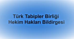Türk Tabipler Birliği Hekim Hakları Bildirgesi